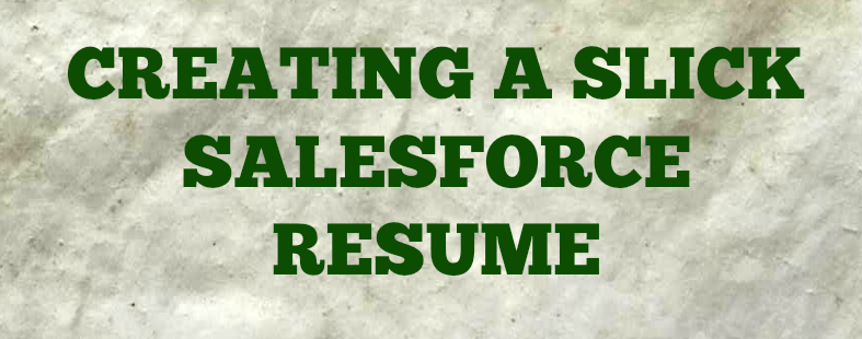 how to build an unbeatable salesforce resume succeed with salesforce